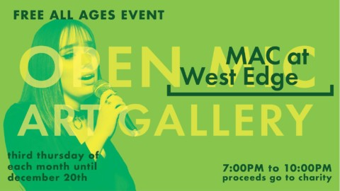 MAC at West Edge – Open Mic and Gallery
